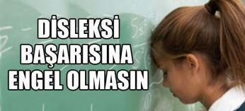 Disleksili Öğrencilerin Eğitim Hayatını Kolaylaştıracak Tavsiyeler